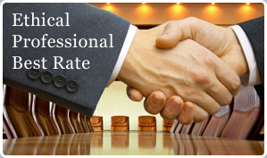 Our Promise to You: Ethical, Professional, Best Rate